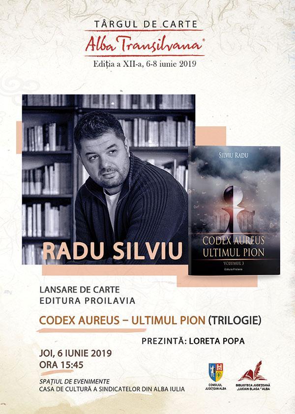 Trilogia Codex Aureus, semnată de scriitorul Radu Silviu, va fi lansată la Târgul de Carte Alba Transilvana