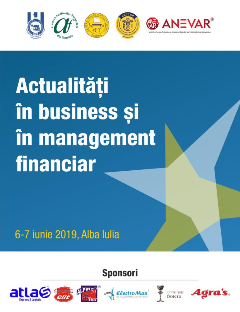 """6 – 7 iunie: Manifestarea științifică """"Actualități în business și în management financiar"""", la UAB"""