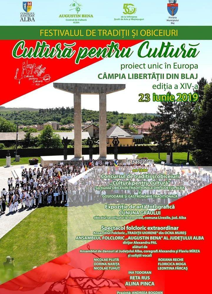 """Duminică: O nouă etapă a Festivalului de tradiții și obiceiuri """"Cultură pentru Cultură"""" pe Câmpia Libertății de la Blaj"""