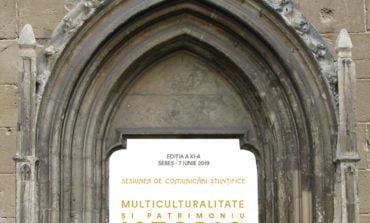 """ASTĂZI: Sesiunea de comunicări științifice """"Multiculturalitate şi Patrimoniu Istoric în Transilvania"""""""