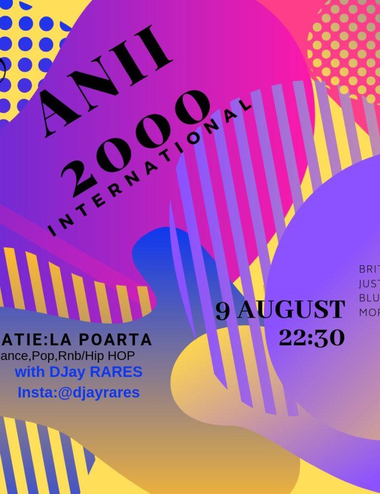 VINERI 9 august: PARTY Anii 2000