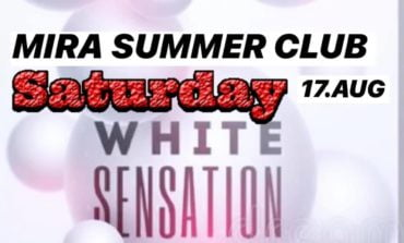 Sâmbătă- WHITE SENSATION Party la Mira Summer