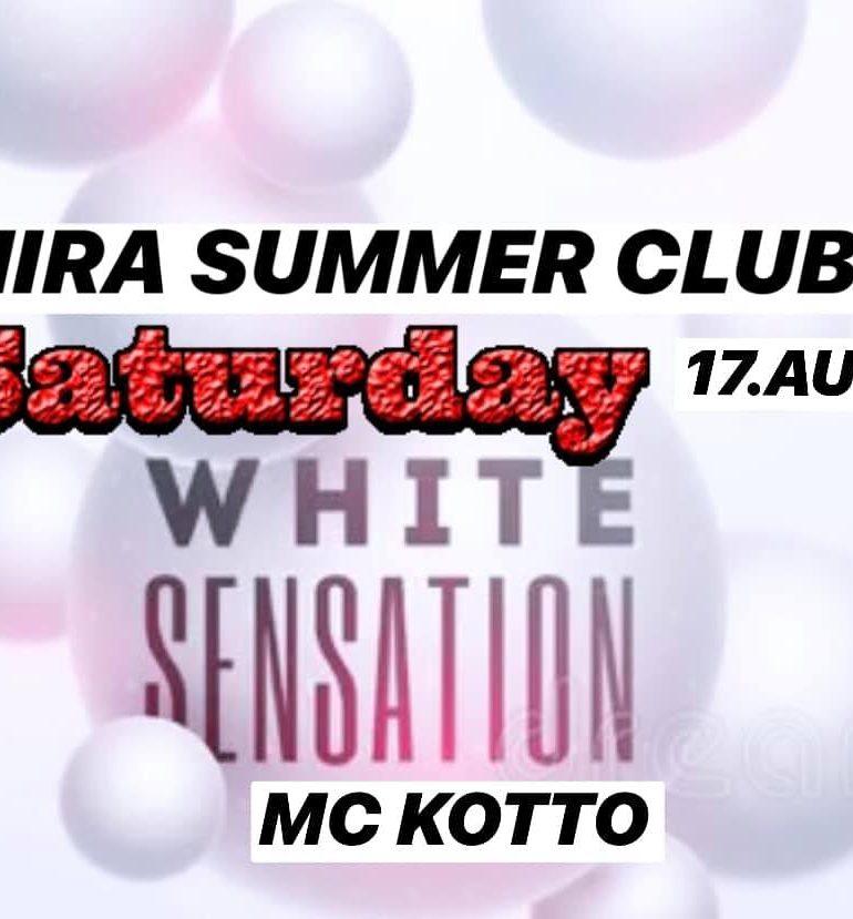 Sâmbătă- WHITE SENSATION Party la Mira Summer