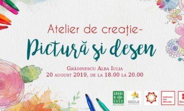 20 august- Atelier de pictură și desen la Grădinescu Alba Iulia