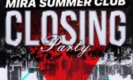 Vineri și Sâmbătă: Mira Summer își închide porțile după un sezon plin de distracție.