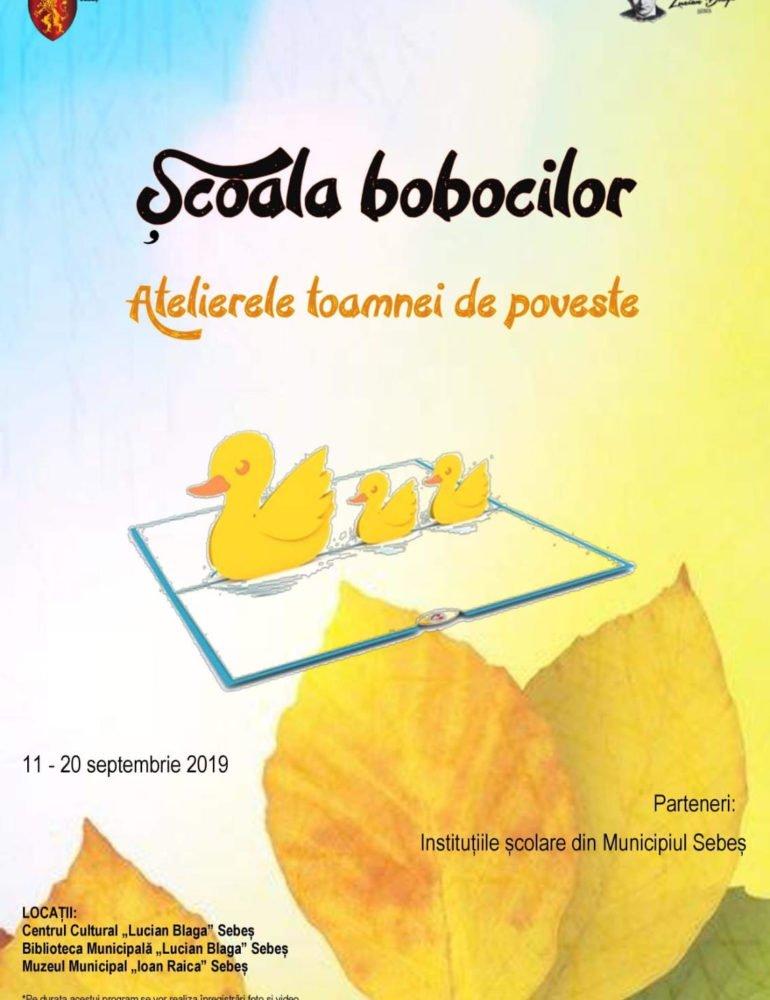 11-20 septembrie: Școala Bobocilor, la Sebeș. Atelierele toamnei de poveste