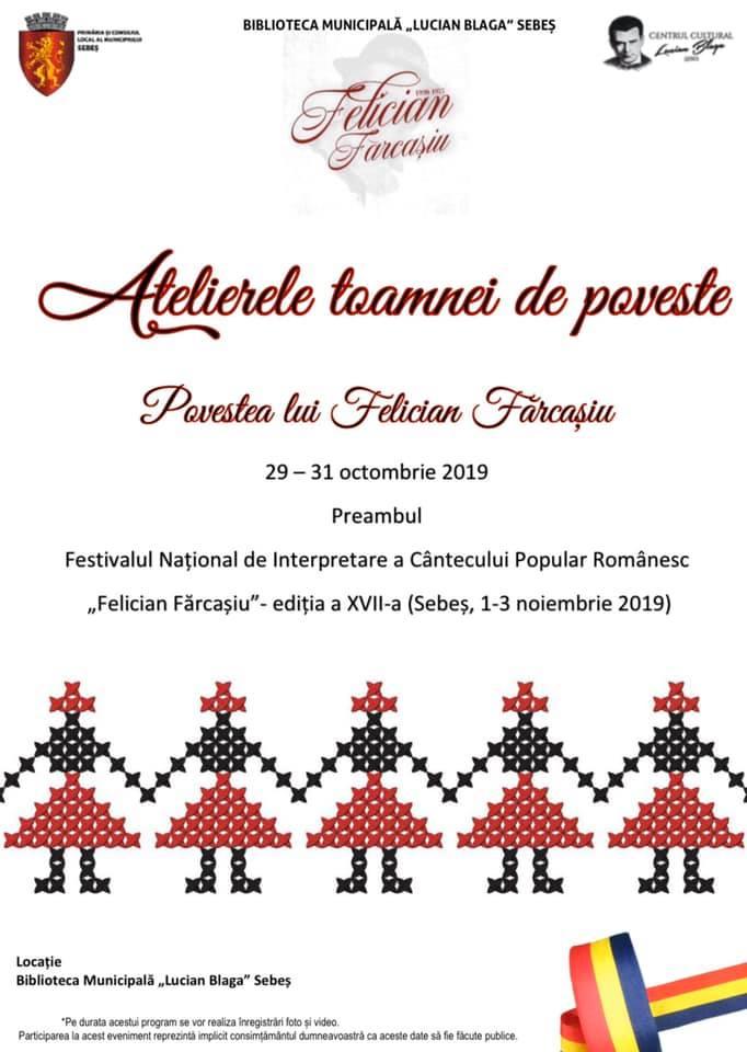 """29-31 octombrie: """"Atelierele toamnei de poveste. Povestea lui Felician Fărcașiu"""", la Sebeș"""