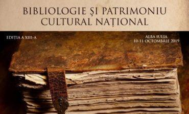 """JOI și VINERI: Conferința Națională """"Bibliologie și patrimoniu cultural național"""" – Cartea – oglinda spiritului, la Alba Iulia"""