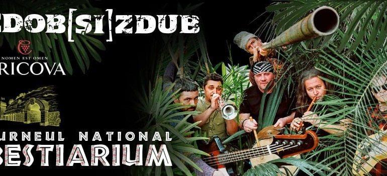 Sâmbătă: Zdob și Zdub vă invită în TURNEUL NAȚIONAL BESTIARIUM