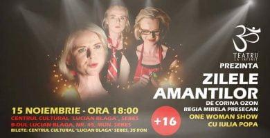 """Vineri: Spectacolul de teatru """"Zilele amanților"""", la Centrul Cultural """"Lucian Blaga"""" Sebeș"""