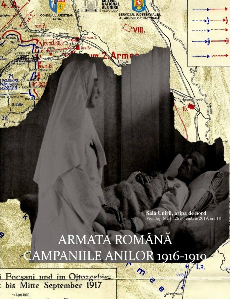 Marți: Vernisajul expoziției Armata Română. Campaniile anilor 1916-1919, la Sala Unirii