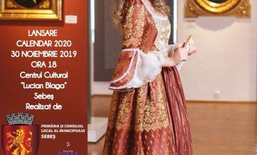 Calendarul Sebeșului pentru anul 2020, lansat în preajma Zilei Naționale a României