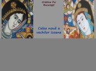 """Marți: Vernisajul expoziției """"Calea nouă a vechilor icoane"""", la Museikon"""