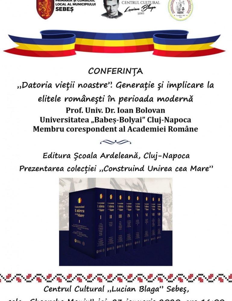 23 ianuarie: Academicianul Ioan Bolovan va conferenția la Sebeș despre implicarea elitelor în crearea statului român modern