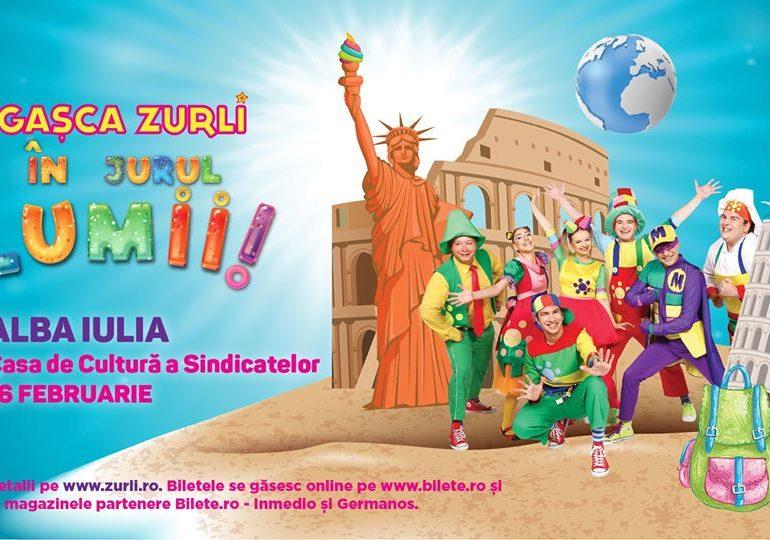 """16 februarie: Turneul """"Gașca Zurli în jurul lumii"""" ajunge la Alba Iulia"""