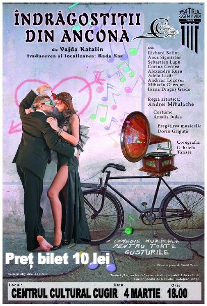 """ASTĂZI: Spectacolul de teatru """"Îndrăgostiții din Ancona"""", la Centrul Cultural Cugir"""