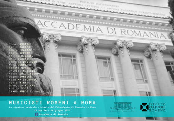 MUZICIENI ROMÂNI LA ROMA: Stagiunea muzicală virtuală a Accademia di Romania in Roma