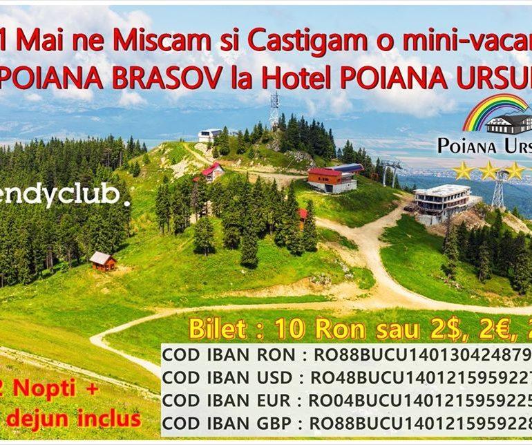 De 1 Mai vă mișcați și câștigați o mini-vacanță în Poiana Brașov