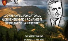 """31 MAI: Eveniment online """"Dorin Pavel, fondatorul hidroenergeticii românești. 120 de ani de la naștere"""""""