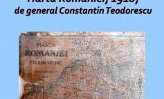 Exponatul lunii Iunie 2020 – Harta României, 1918, de generalul Constantin Teodorescu