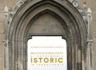 """Conferința Muzeului Municipal """"Ioan Raica"""" Sebeș: """"Multiculturalitate și patrimoniu istoric în Transilvania"""", ediția a XII-a"""