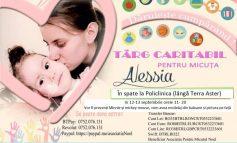 12-13 septembrie: Târg caritabil pentru Alessia, o fetiță grav bolnavă, la Alba Iulia