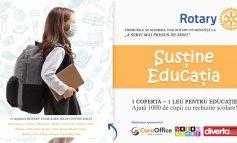 "Rotary ""Susține educația"""