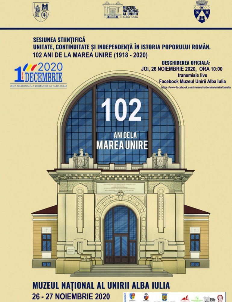 26-27 noiembrie: Sesiunea Științifică Unitate, Continuitate și Independență în Istoria Poporului Român. 102 ani de la Marea Unire (1918 – 2020)