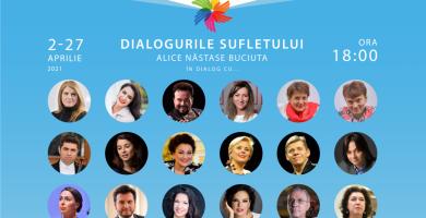 DIALOGURILE SUFLETULUI. Alice Năstase Buciuta în dialog cu…Ediție specială dedicată proiectului SUFLET ÎN CULORI în beneficiul copiilor cu autism