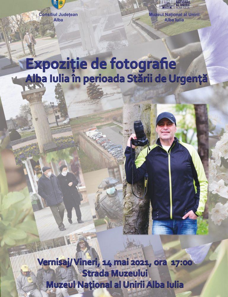 """Vineri: Expoziția de fotografie """"Alba Iulia în perioada Stării de Urgență"""""""