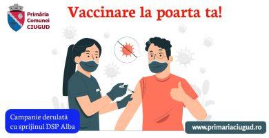"""Comuna Ciugud lansează o campanie de stimulare a vaccinării în zona rurală: """"Vaccinare la poarta ta!"""""""