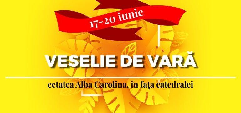 17-20 Iunie: Veselie de vară în Cetatea Alba Carolina