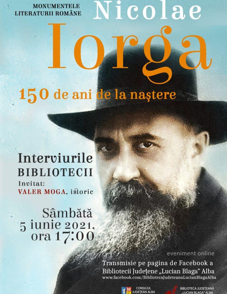Nicolae Iorga celebrat la cei 150 de ani de la nașterea sa